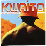Kwaito - South African Urban Beats (CD)
