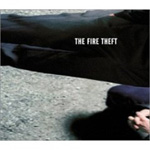 The Fire Theft (CD)
