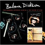 The Barbara Dickson Album / You Know It's Me (2CD)