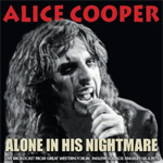 Alone In His Nightmare - Live Broadcast From Great Western Forum, Inglewood, Los Angeles 18.6 1975 (CD)