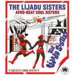 Afro-Beat Soul Sisters - The Lijadu Sisters At Afrodisia, Nigeria 1976-79 (CD)