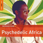 The Rough Guide To Psychedelic Africa (2CD)