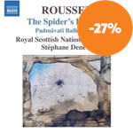 Roussel: The Spider's Banquet, Padmâvatî Ballet Suites Nos 1 and 2 (CD)