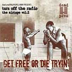Get Free Or Die Trying - Turn Off The Radio: The Mixtape Vol. 2 (CD)