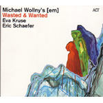 Wasted & Wanted (CD)