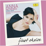 Anna Netrebko - Opera Arias - First Choice (CD)