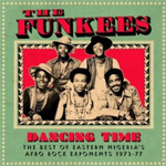 Dancing Time - The Best Of Eastern Nigeria's Afro-Rock Exponents 1973-77 (CD)