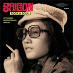 Saigon Rock & Soul: Vietnamese Classic Tracks 1968-1974 (CD)