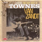 Legend: The Very Best Of Townes Van Zandt (2CD)