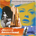 Don't Dream Of Anybody But Me (CD)
