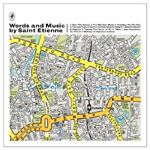 Words And Music By Saint Etienne - Deluxe Edition (2CD)