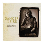 Dancer In The Fire: A Paul Brady Anthology (2CD)