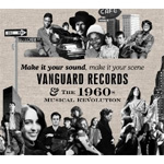 Make It Your Sound, Make It Your Scene - Vanguard Records & The 1960s Musical Revolution (4CD)