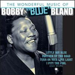 The Wonderful Music Of Bobby 'Blue' Bland (CD)