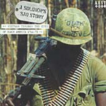 A Soldier's Sad Story - Vietnam Through The Eyes Of Black America (CD)