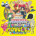 The Golden Age Of American Rock 'N' Roll: Golden Age Of Novelty (CD)