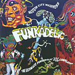 Motor City Madness - The Ultimate Funkadelic Westbound Compilation (2CD)