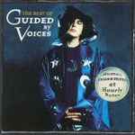 Best Of Guided By Voices: Human Amusement At Hour (CD)