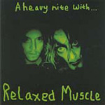 A Heavy Night With Relaxed Muscle (CD)