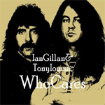 Ian Gillan & Tony Iommi: Who Cares (2CD)