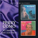 It's Impossible / And I Love You So (Remastered) (CD)
