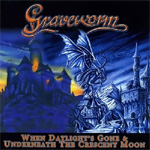 When Daylight's Gone / Underneath A Crescent Moon (Remastered) (CD)
