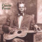The Best Of Charley Patton (CD)