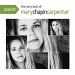 Playlist: The Very Best Of Mary-Chapin Carpenter (CD)