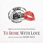 To Rome With Love (CD)
