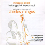 Better Get Hit In Your Soul - A Tribute To The Music Of Charles Mingus (2CD)