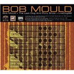 Bob Mould (Hubcap) / The Last Dog & Pony Show / Livedog 98 (3CD)