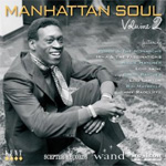 Manhattan Soul Vol. 2 - Scepter, Wand & Musicor (CD)