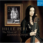Hille Perl - The Music Of Johann Schenk (CD)