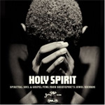 Holy Spirit - Spiritual Soul And Gospel Funk From Shreveport's Jewel Records (2CD)