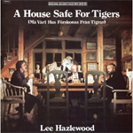 A House Safe For Tigers (Må Vårt Hus Förskonas Från Tigrar) (CD)