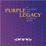 Purple Legacy: A History Of Purple Wow (CD)