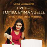 Live From Tomba Emanuelle - Tibetan Buddhist Mantras (CD)