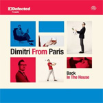 Defected Presents Dimitri From Paris – Back In The House (2CD)