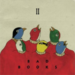 Bad Books II (CD)