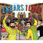 2 Bears 1 Love (2CD)