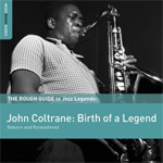 The Rough Guide To Jazz Legends: John Coltrane (2CD)