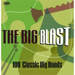 The Big Blast - 100 Classic Big Bands (4CD)