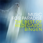 Music For Paradise - The Best Of Hildegard Von Bingen (CD)