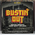 Backbeats: Bustin' Out - Ghetto Grooves From Dusty Cellars (CD)