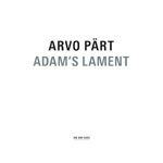 Pärt: Adam's Lament (CD)