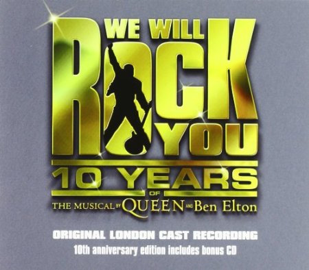 We Will Rock You - 10th Anniversary Edition (2CD)