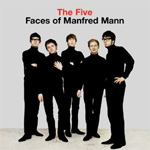 The Five Faces Of Manfred Mann (CD)