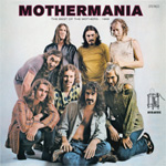 Mothermania - The Best Of The Mothers 1969 (CD)