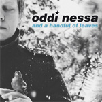 Oddi Nessa And A Handful Of Leaves (CD)