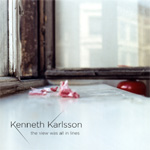 Kenneth Karlsson - The View was all in Lines (SACD-Hybrid)
